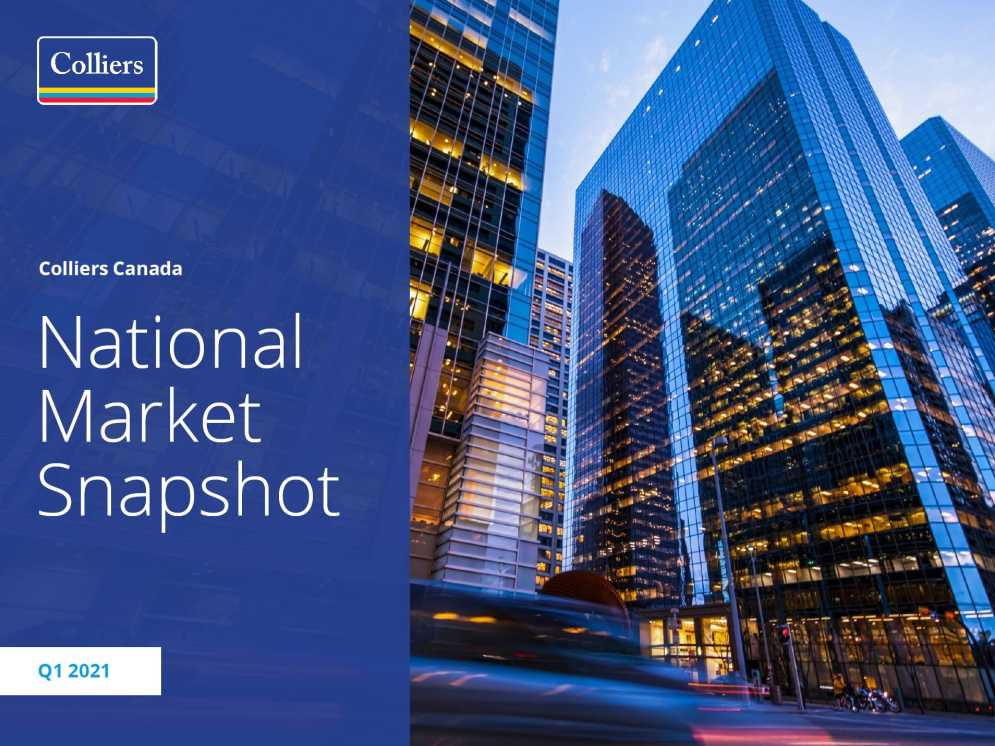 Thumbnail For Canadian National Market Snapshot – Colliers Canada – Q1 2021